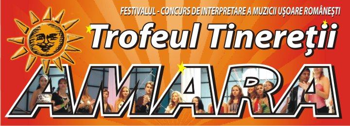 Festivalul National de Interpretare a Muzicii Usoare Romanesti ''Trofeul Tineretii'' Amara